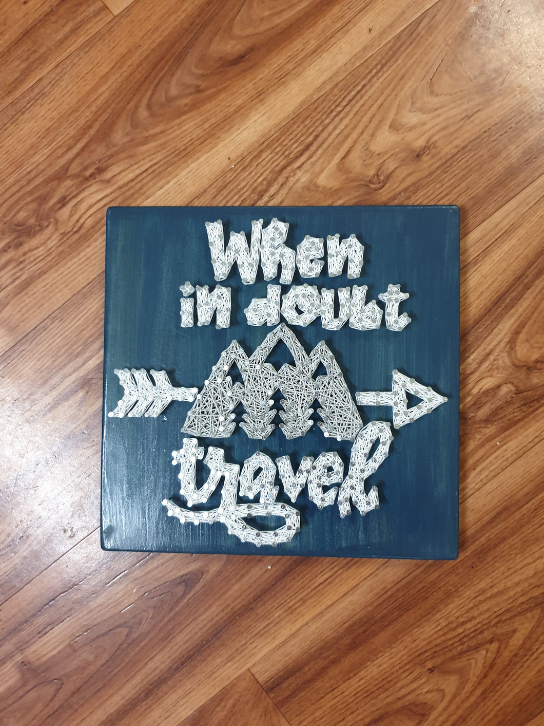 When in Doubt Travel sign - Shazz Art