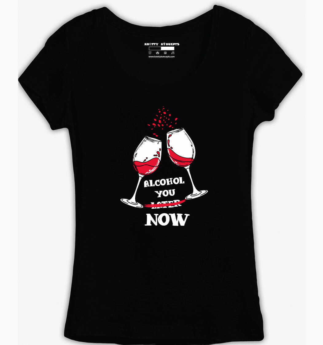 Alcohol You Now T-Shirt