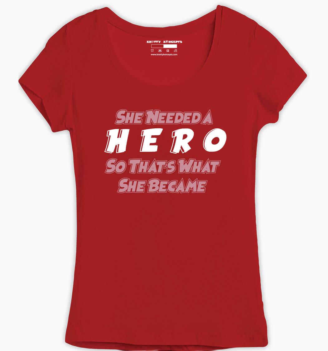 She Became A Hero  T-Shirt
