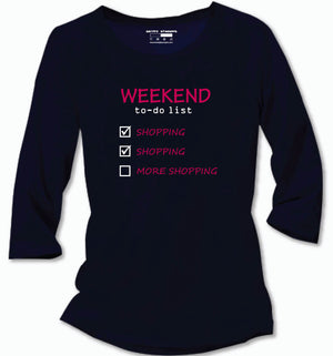 Weekend To Do List T-Shirt