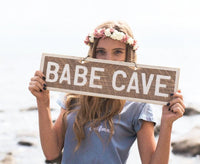 Babe Cave Wooden Sign - Brandy Melville Sign | Weathered Signs