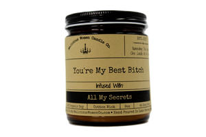 Malicious Women Candle co - You're My Best Bitch - Infused with All My Secrets
