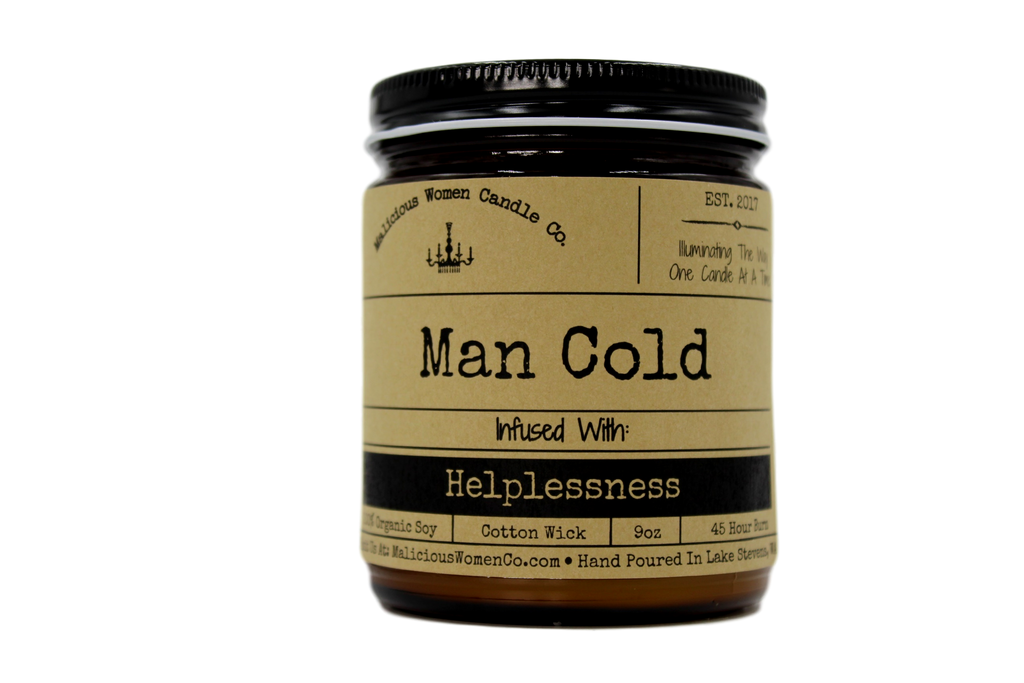 Malicious Women Candle Co - Man Cold - Infused with Helplessness
