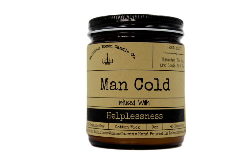 Malicious Women Candle co - Man Cold - Infused with