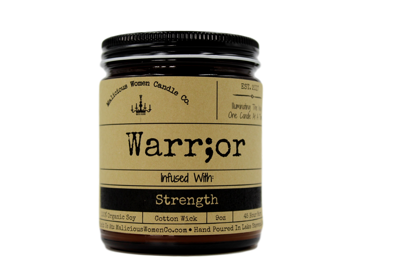 Malicious Women Candle Co - Warr;or - Infused with Strength