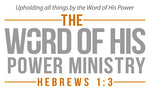 The Word of His Power Ministry