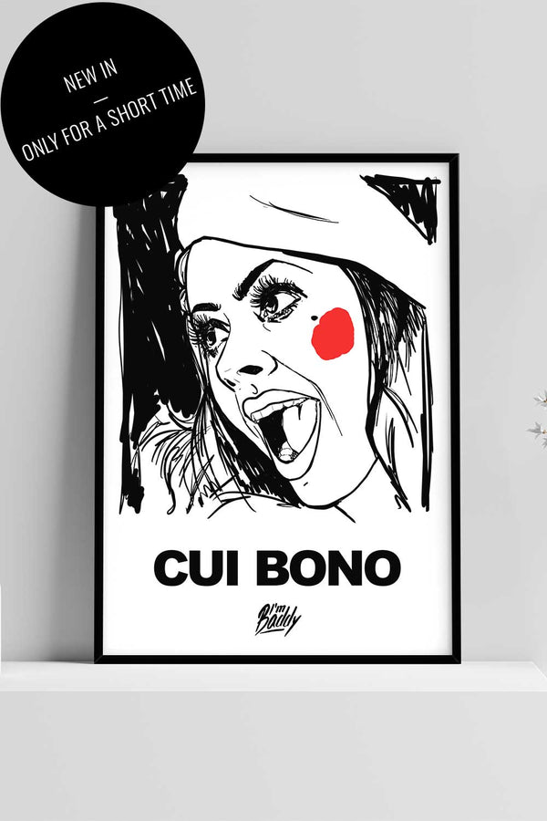Monochrome Poster with Cui Bono print