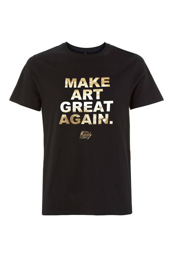 Make Art Great Again black gold t-shirt