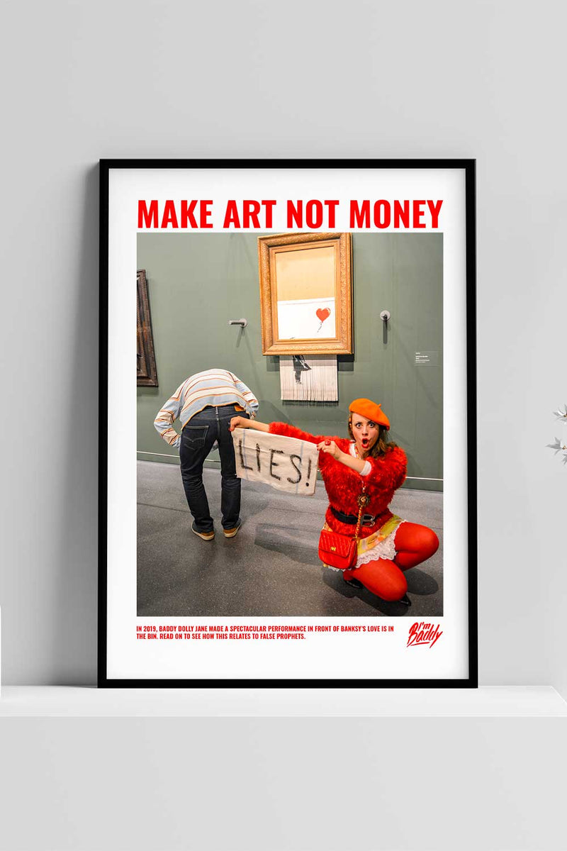 Make Art Not Money Poster with Banksy