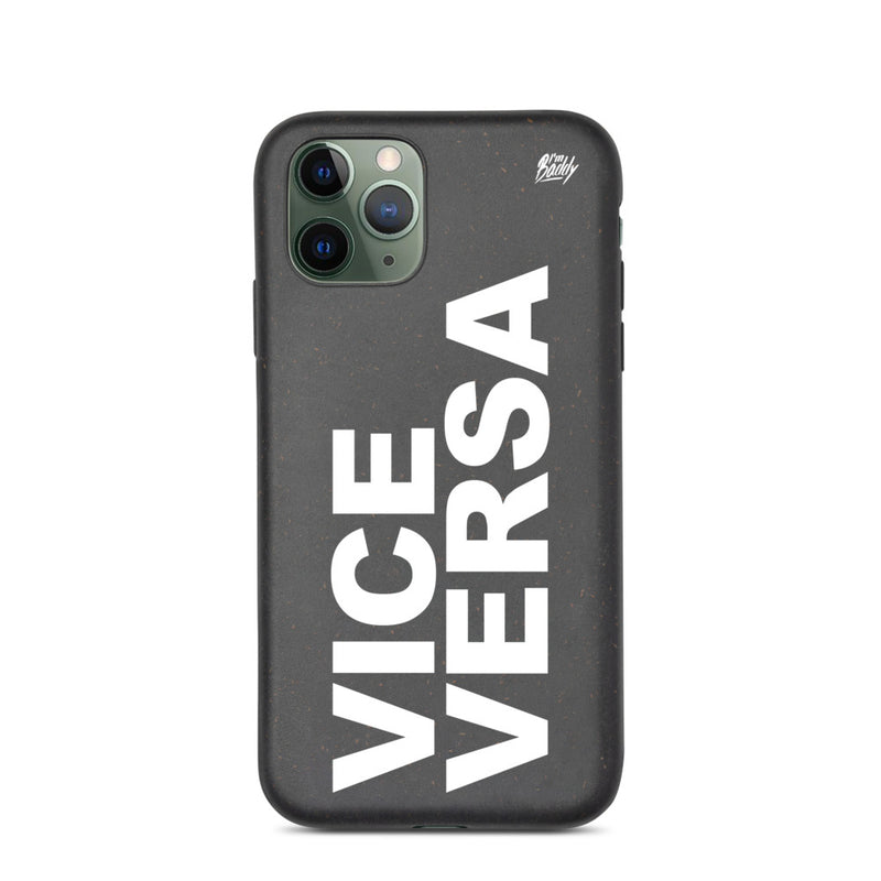 Biodegradable phone case with vice versa slogan