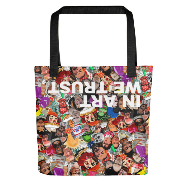 In Art We Trust Tote Bag