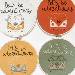"""Let's Be Adventurers"" Embroidery Hoop"