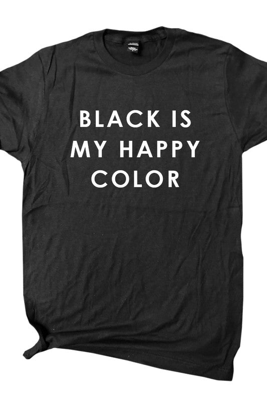 Black is my Happy Color Graphic Tee Black