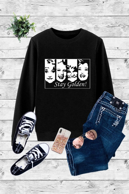 Buy Fleece Stay Golden Girls Sweatshirt Black online at Southern Fashion Boutique Bliss