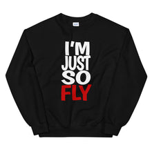 Load image into Gallery viewer, I'm Just So Fly Sweatshirt