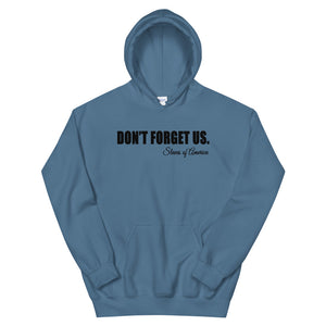 Don't Forget Us; Slaves of America Hoodie