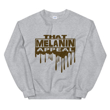 Load image into Gallery viewer, That Melanin Appeal Sweatshirt