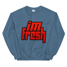 Load image into Gallery viewer, I'm Fresh Sweatshirt