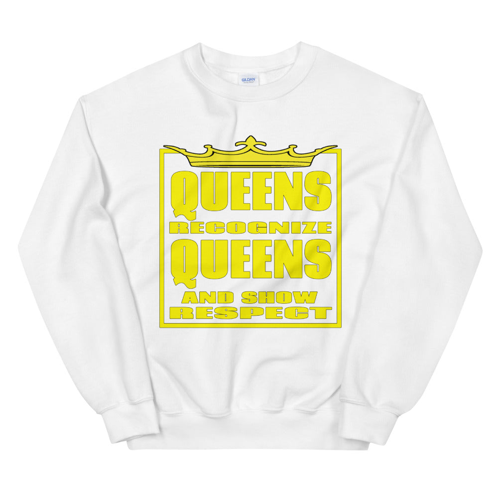 Queens Recognize Queens Sweatshirt