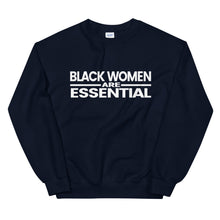 Load image into Gallery viewer, Black Women Are Essential Sweatshirt