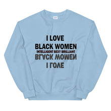 Load image into Gallery viewer, I Love Black Women (Reflection) Sweatshirt