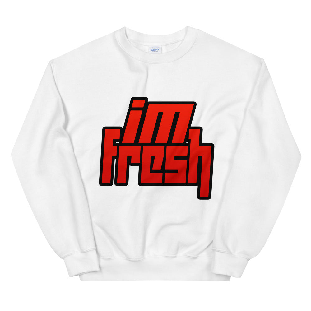 I'm Fresh Sweatshirt
