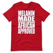 Load image into Gallery viewer, Melanin Made African Approved