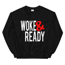 Load image into Gallery viewer, Woke & Ready Sweatshirt