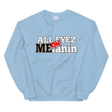 Load image into Gallery viewer, All Eyez On Melanin Sweatshirt