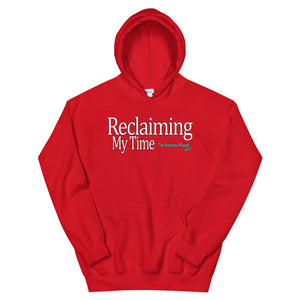 Reclaiming My Time - The Notorious Maxine Hoodie