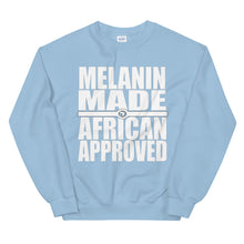 Load image into Gallery viewer, Melanin Made African Approved Sweatshirt