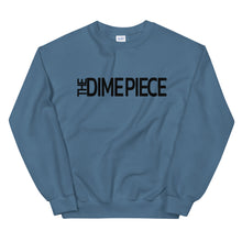 Load image into Gallery viewer, The Dime Piece Sweatshirt