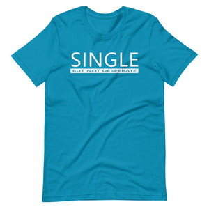 Single But Not Desperate