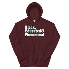 Load image into Gallery viewer, Black, Educated & Phenomenal Hoodie