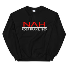 Load image into Gallery viewer, NAH III, Rosa Parks, 1955 Sweatshirt