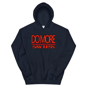 Do More Say Less Hoodie