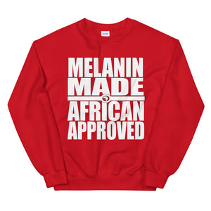 Melanin Made African Approved Sweatshirt