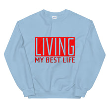 Load image into Gallery viewer, Living My Best Life Sweatshirt