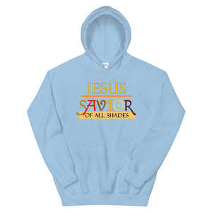 Jesus Savior Of All Shades Hoodie