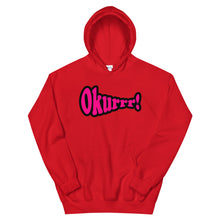 Load image into Gallery viewer, Okurrr! Hoodie