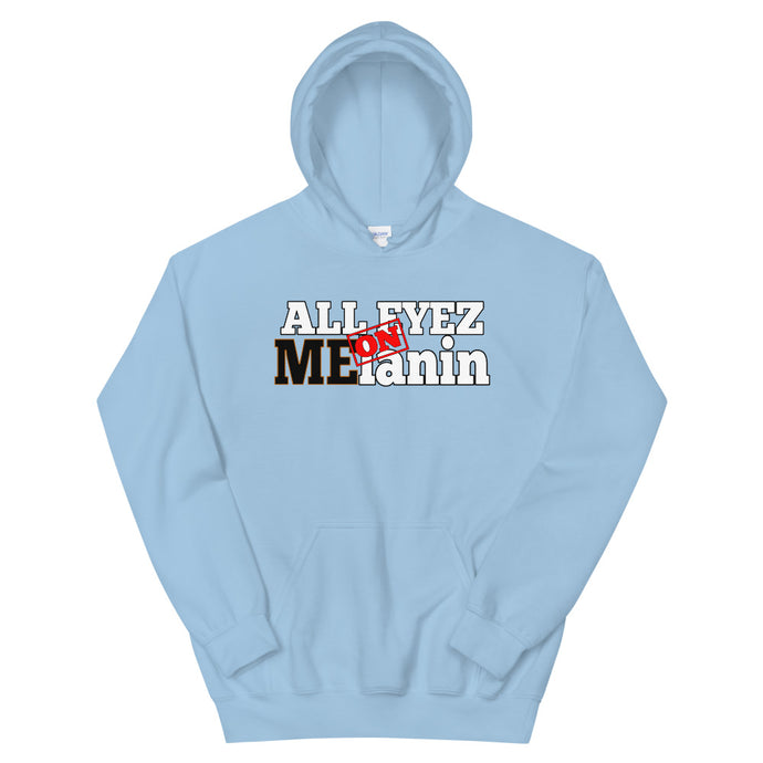 All Eyez On Melanin Hoodie