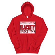 Load image into Gallery viewer, Unapologetically Blackity Black Black Hoodie