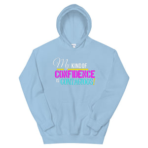 My Kind Of Confidence Hoodie