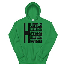 Load image into Gallery viewer, Hustle Until Your Haters Ask If You're Hiring Hoodie