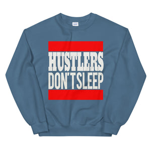 Hustlers Don't Sleep Sweatshirt