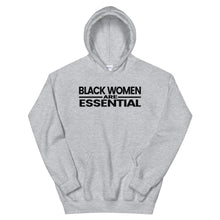 Load image into Gallery viewer, Black Women Are Essential Hoodie