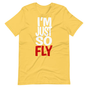 I'm Just So Fly