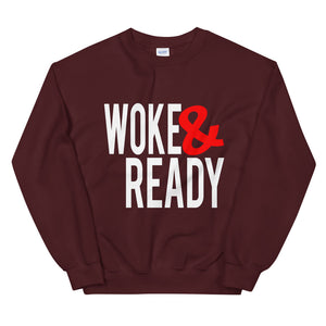 Woke & Ready Sweatshirt