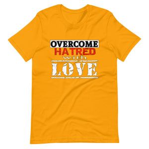Overcome Hatred With Love
