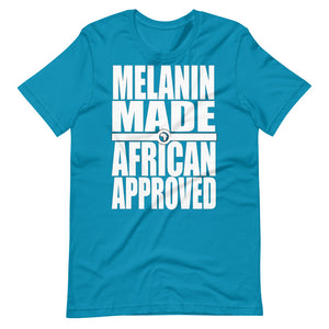 Melanin Made African Approved